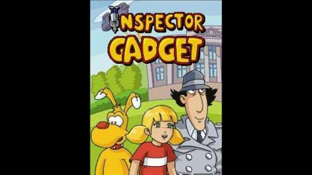神探加杰特1983片头曲:Inspecteur Gadget (US Version)  Soundtrack