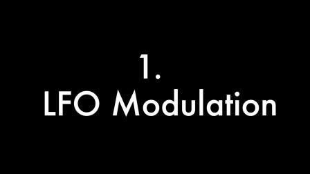 1. LFO Modulation