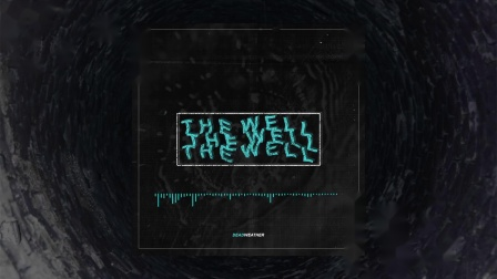 卫斯理地塚美国旋律金属核 Deadweather - The Well (OFFICIAL SINGLE STREAM
