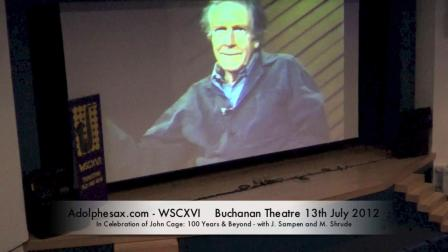 WSCXVI In Celebration of J. Cage-100 Years & Beyond-with J. Sampen and M. Shrude