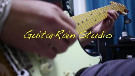 【吉他雨工作室】新录的刘德华《孤星泪》前奏电吉他。