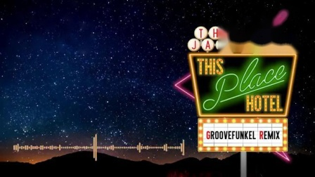 The Jacksons - This Place Hotel a:k:a Heartbreak Hotel (Groovefunkel Remix)
