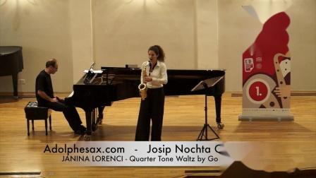 JOSIP NOCHTA COMPETITION - JANINA LORENCI - Quarter Tone Waltz by Gordan Tudor