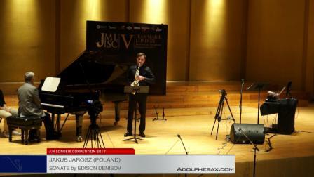 Londeix 2017 - Semifinal - Jakub Jarosz (Poland) - Sonate by Edison Denisov