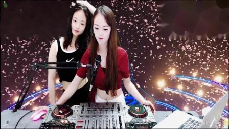 靓妹DJvivi闺蜜2019精选中英文火爆现场美女打碟第1季(1)