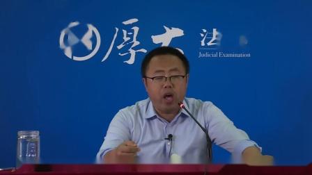 2019年商经法-真题精讲7-王小龙-厚大法考