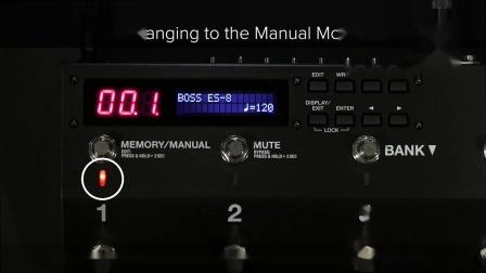 [中字]BOSS ES-8效果控制系统 快速入门 第三章: 在记忆模式和手动模式之间切换