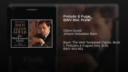 Prelude _ Fugue No. 9 in E Major, BWV 854 Prelude (Remastered)