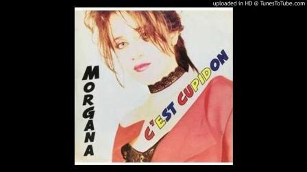Morgana - C'est Cupidon