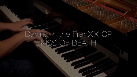 Darling in the FranXX - Kiss of Death 钢琴