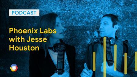Phoenix Labs with Jesse Houston: GCPPodcast 196