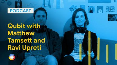 Qubit with Matthew Tamsett and Ravi Upreti: GCPPod