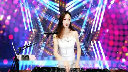 靓妹全新热爱音乐DJ2019现场美女打碟串烧Dj-芳芳(95)