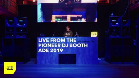 DJ Mix from Pioneer DJ Stage ADE 2019