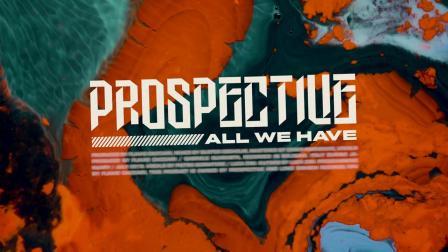 意大利前卫金属 Prospective - All We Have