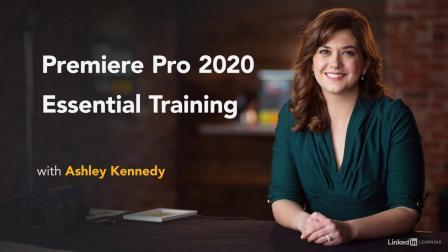 Premiere Pro 2020 Essential Training