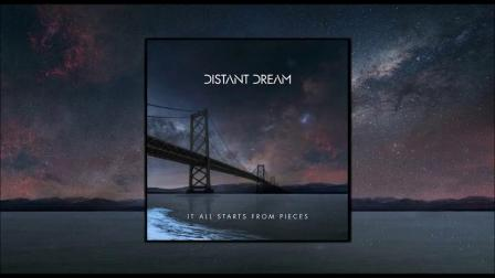 distant_dream_it_all_starts_from_pieces_full_album