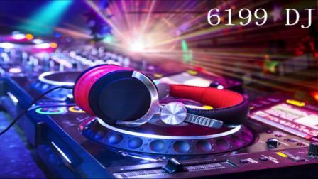 6199DJ 打造全外语2015夜店给力电音极品串烧