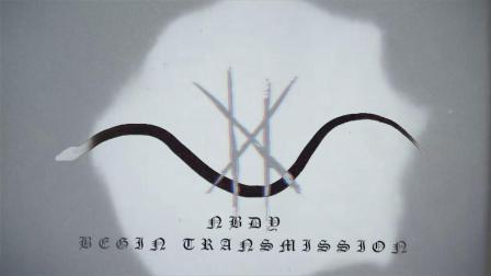 【Nu Djent】美国新金属核 NBDY - Begin Transmission