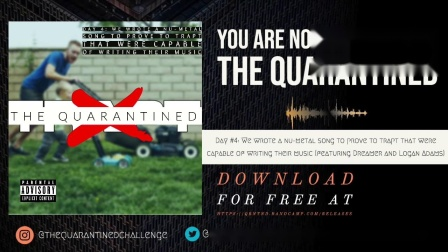 The Quarantined - We wrote a nu-metal song to prove to Trapt that