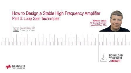 第三部分:如何设计稳定的高频放大器