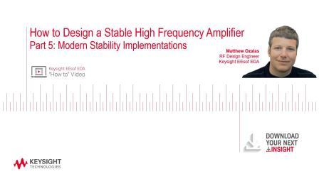 第五部分:如何设计稳定的高频放大器