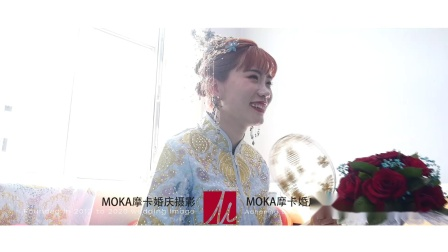 07.28 MOKA摩卡婚礼影像快剪视频