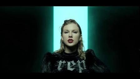 霉霉 泰勒 斯威夫特 Look What You Made Me Do-Taylor Swift (MV)