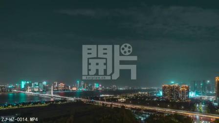 开片网杭州延时摄影,杭州滨江区夜景美丽得让人陶醉