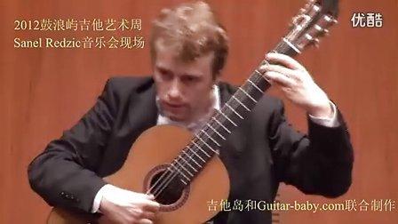 Sanel Redzic—Plays Tansman Passacallia (Gulangyu Concert)