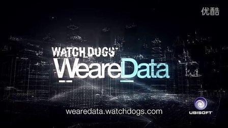 """《看门狗》最新宣传片""""我们都是数据"""""""