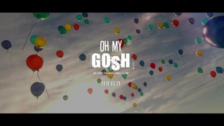 BOY STORY《Oh My Gosh》MV预告 (剧情篇)