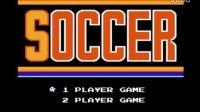 小驴游戏娱乐解说《FC二合一》超级足球VS足球小子