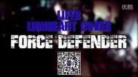 深圳硬核乐队 Force Defender 翻唱 Lifer (Lionheart Cover) 2014.11.15 红糖罐