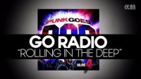 Go Radio - Rolling In The Deep (Adele Cover) Lyric Video