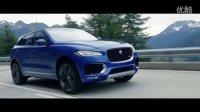 【法兰克福车展】捷豹全新中型SUV Jaguar F-PACE官方宣传片