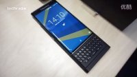 BlackBerry Priv - unboxing and first look 开箱上手视频