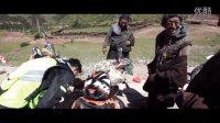 第三集 杀进西藏[老男孩约跑日记]陕西千裕酒业千裕猕猴桃酒独家冠名