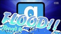 Gmod Flood#2-学术性盗贼!(DN Gmod)