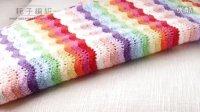 第7集  彩虹毯的编织方法 宝宝毯子 钩花毯DIY视频_耗子编织