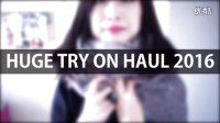 【桃毛小兽】HUGE TRY ON HAUL 2016