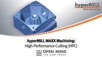 hyperMILL® MAXX Machining 快速粗加工