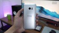 被低估的旗舰 骁龙820版HTC 10 评测