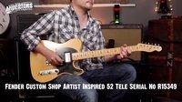 Fender Custom Shop Artist Inspired 52 Tele