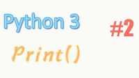 莫烦 python基础 2 print() (教学教程)