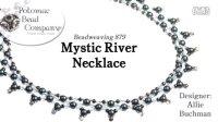 串珠教程-神秘河项链