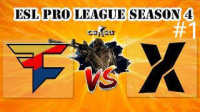 CSGO比赛:ESL第四赛季FaZe vs Team X(train)#1