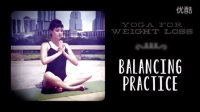 60 Min Yoga for Weight Loss - Balancing Practice (小肌群-平衡)