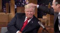 The Tonight Show Jimmy Fallon弄乱Donald Trump发型 中文字幕 杰米弄乱唐纳德特朗普的发型