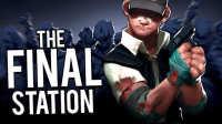 The Final Station《最后一站》试玩 - 尸速列车的游戏!?!